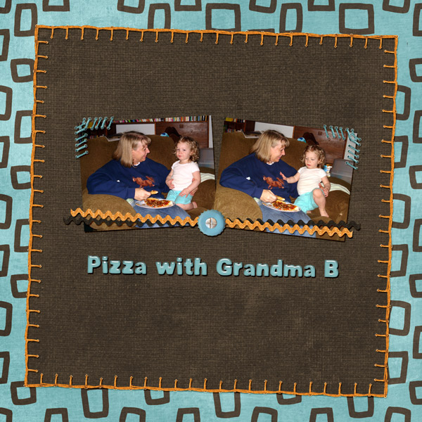 Pizza with Grandma B