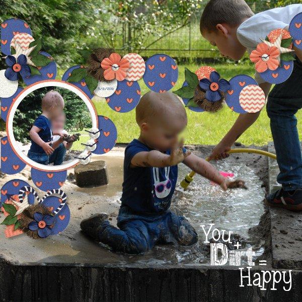 You+Dirt=Happy