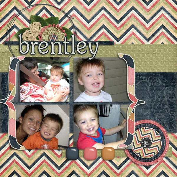 Brentley! using Be Bold by Created by Jill Scraps