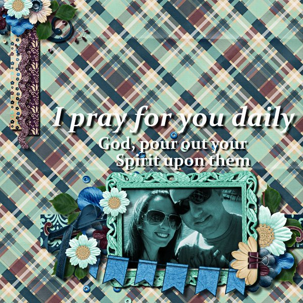 I Pray for you Daily