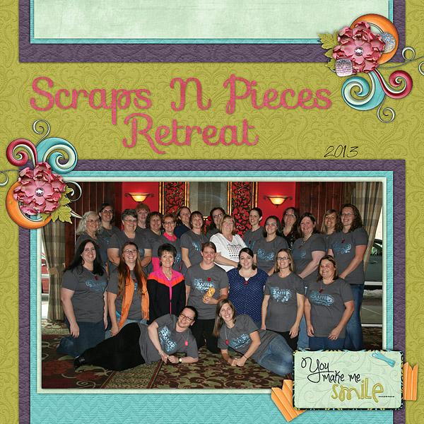 Scraps N Pieces Retreat 2013