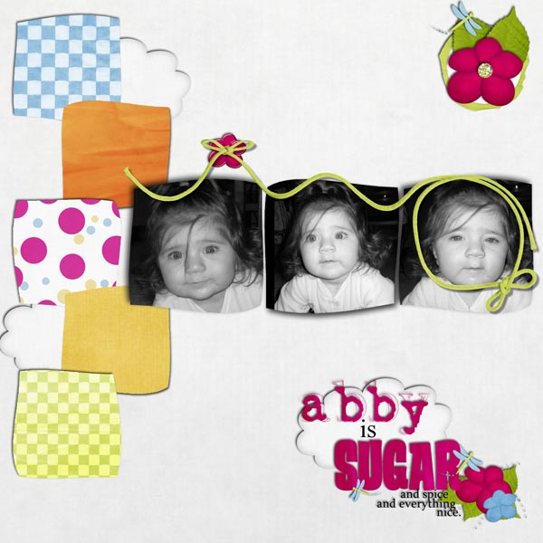 Abby...sugar and spice