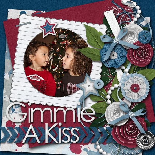 Gimmie a Kiss