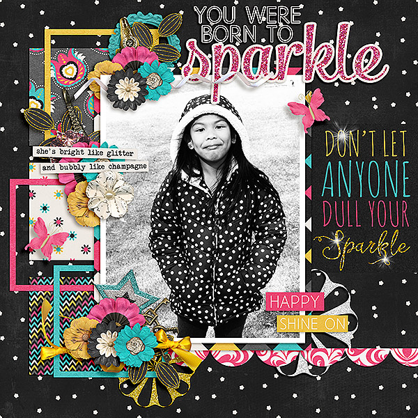 You Were Born To Sparkle