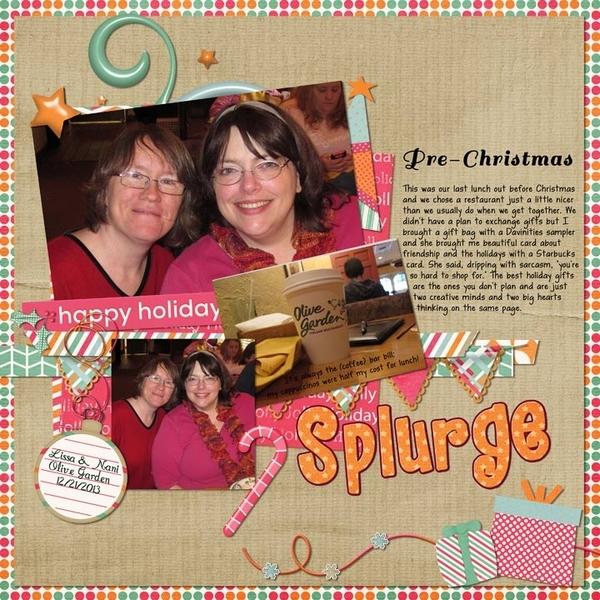 Pre-Christmas Splurge