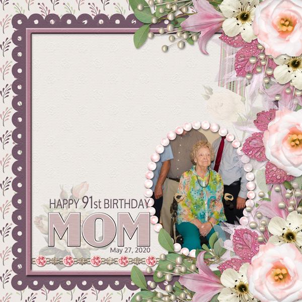 HAPPY 91st BIRTHDAY MOM