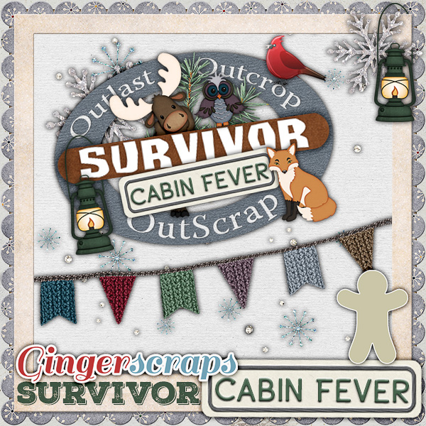 Scrapping Survivor 9 {Cabin Fever}