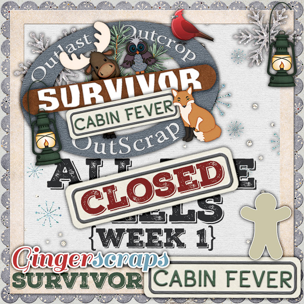 *Cabin Fever* Week One {CLOSED}