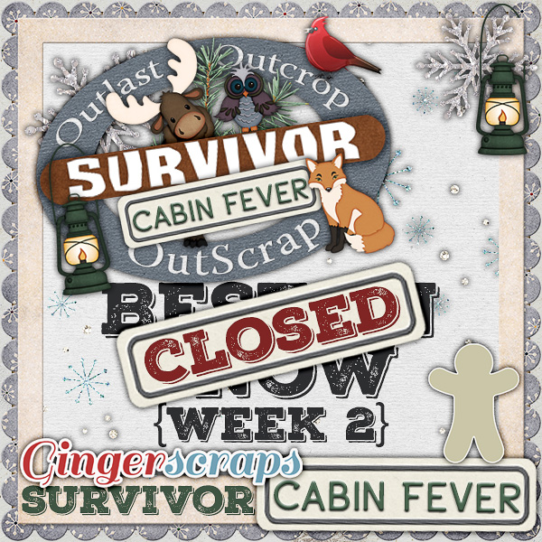 *Cabin Fever* Week Two {CLOSED}
