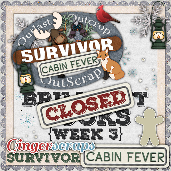 *Cabin Fever* Week Three {CLOSED}