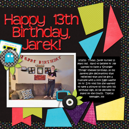 Happy 13th Birthday, Jarek!