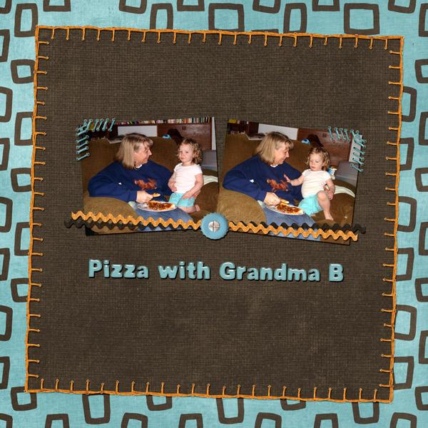 Pizza with Grandma B