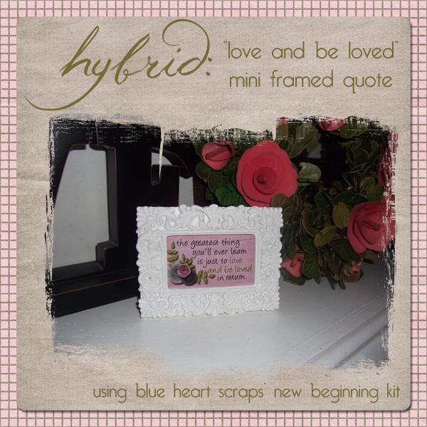 Hybrid: Mini Framed Quote