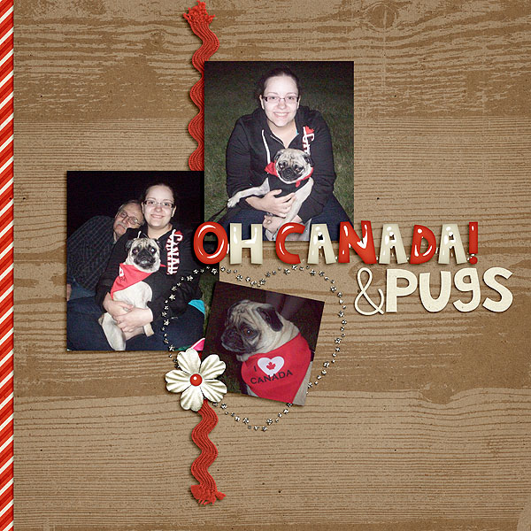 Oh Canada and Pugs!