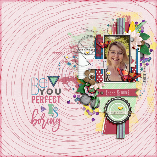 Be YOU- perfect is boring!