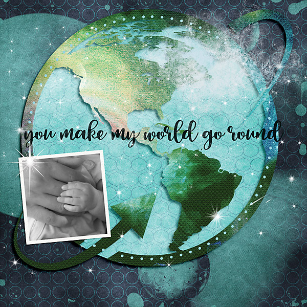 You make my world go round