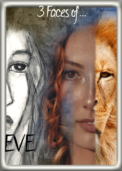 3 Faces of...EVE