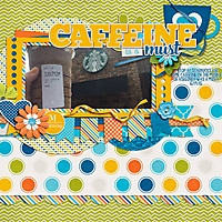 8-8-CAP_RiseAndShine_CaffeineIsAMust.jpg