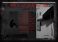 Ain_t-no-pick-up-line.jpg