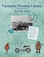 Fantastic-Phoebe-Fables---Scooter-Saga.jpg