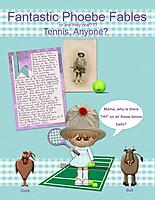 Fantastic-Phoebe-Fables---Tennis-Anyone.jpg