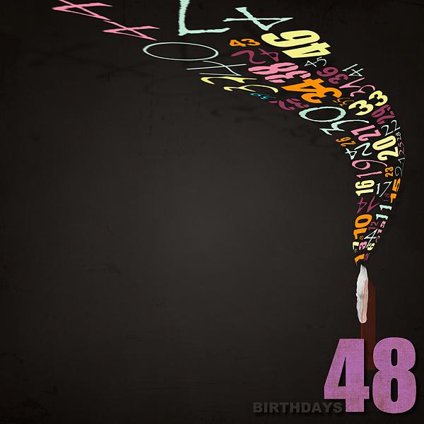 48 Birthdays
