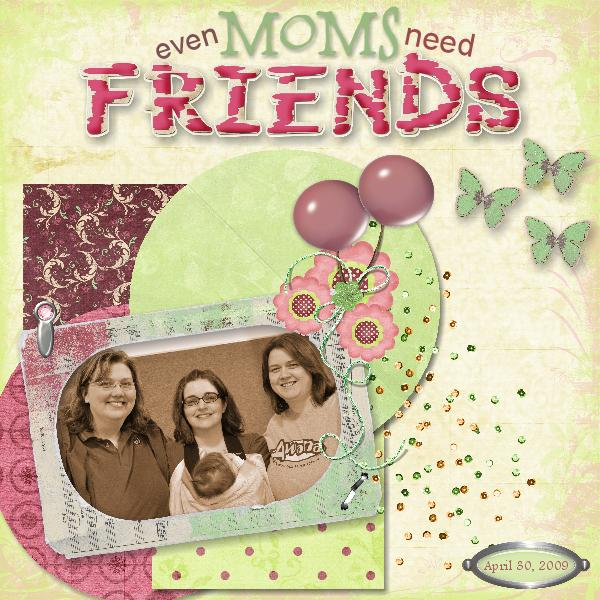 Moms and Friends