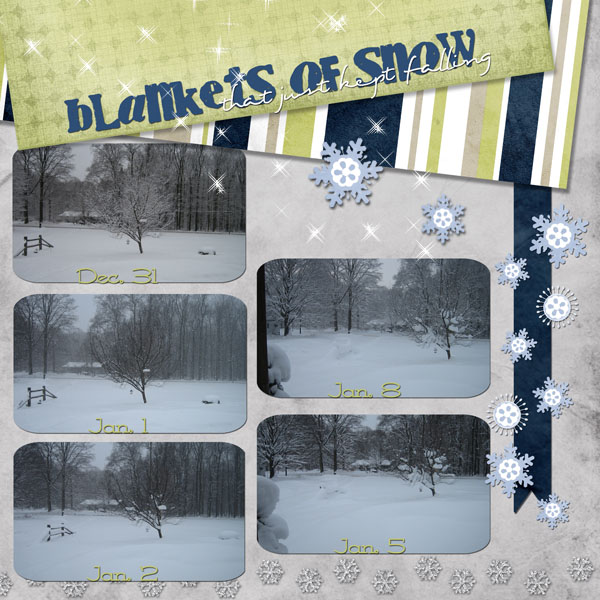 blankets of snow
