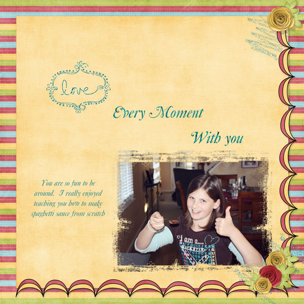 Love every moment