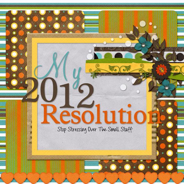 My 2012 Resolution