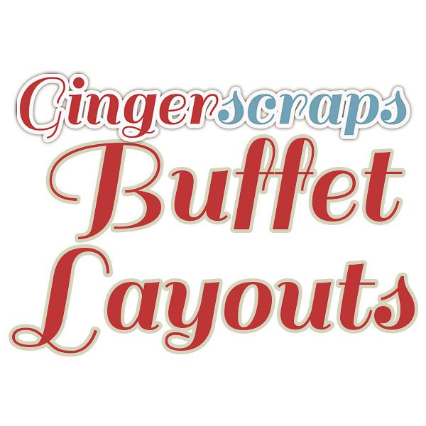 GingerScraps Buffet Layouts