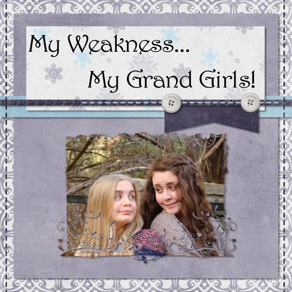My Weakness...My Grand Girls!