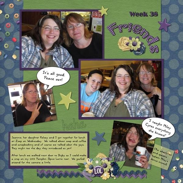 Week 38, Friends