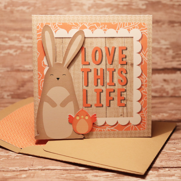 Love This Life Bunny Card