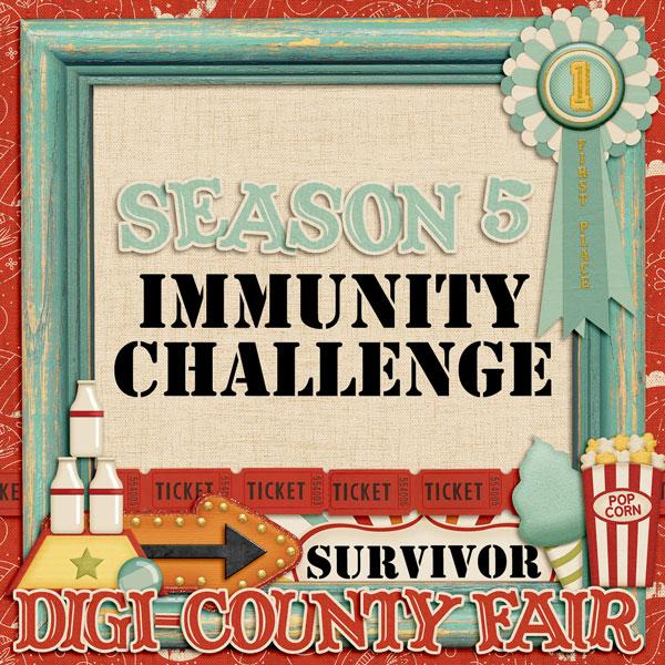 *Digi-County Fair* Immunity Challenges