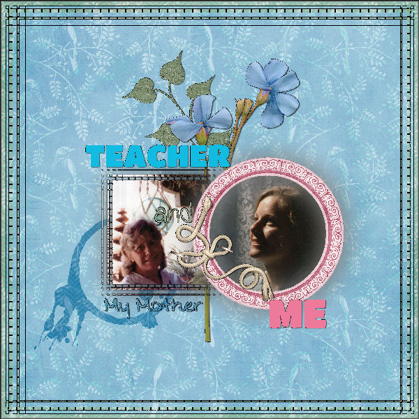 My Mother-My Teacher