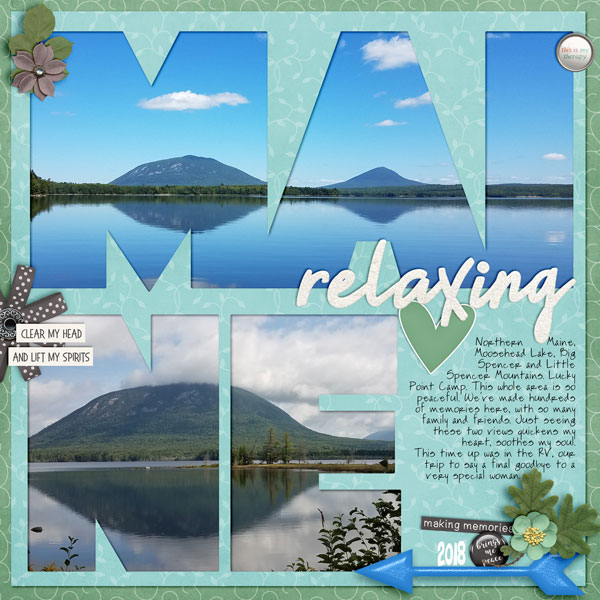 Maine -my therapy