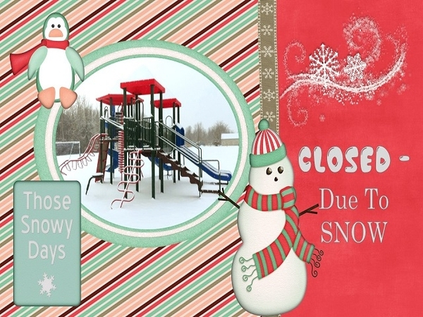Closed Due To Snow January 2016 Inspiration Challenge