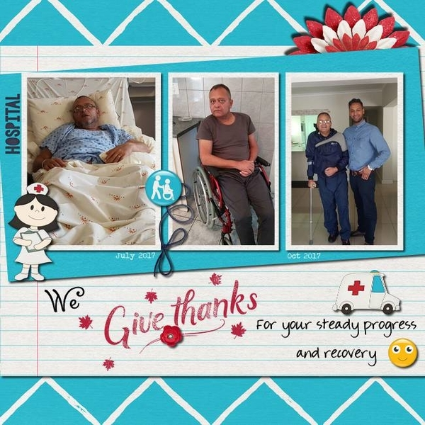 We give thanks for your steady progress & recovery