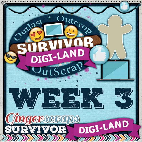 Survivor Digi-Land {Week 3}