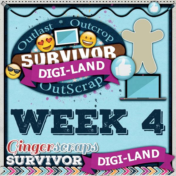 Survivor Digi-Land {Week 4}