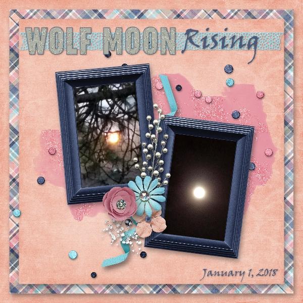 Wolf Moon Rising - 1/1/18
